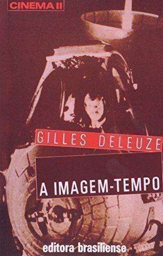 livro-a-imagem-tempo-cinema-ii-gilles-deleuze-D_NQ_NP_583825-MLB25506234122_042017-F.jpg